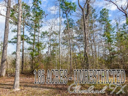 1.86 Acres In Liberty County : Cleveland : Liberty County : Texas