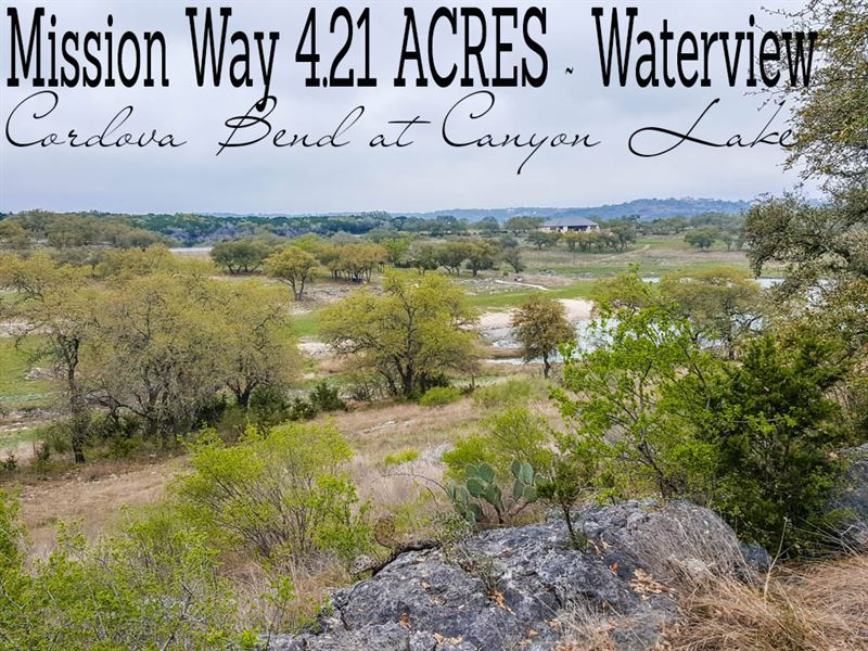 4 21 Acres In Comal County Land For Sale Canyon Lake