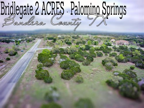 2.05 Acres In Bandera County : Bandera : Texas