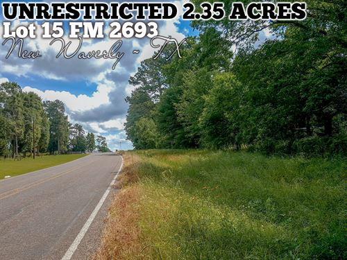 2.35 Acres In San Jacinto County : New Waverly : San Jacinto County : Texas